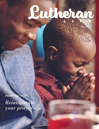Prayer | Lutheran Life Magazine