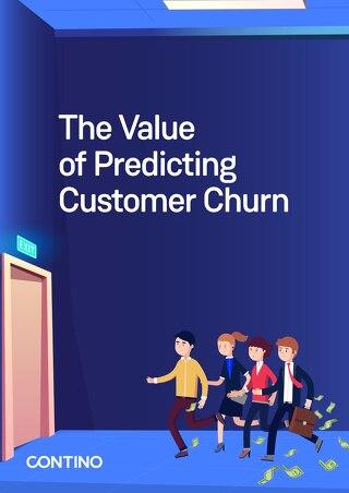 The Value of Predicting Customer Churn