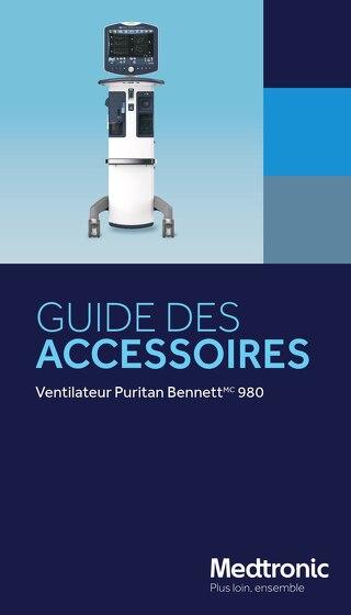 GUIDE DES ACCESSOIRES : Ventilateur Puritan Bennett 980