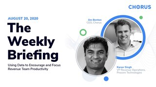 The Weekly Briefing Powered by Chorus - August 20