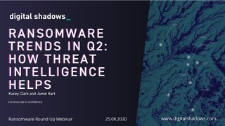 Ransomware Round-Up: Trends in Q2 - Webinar Slides