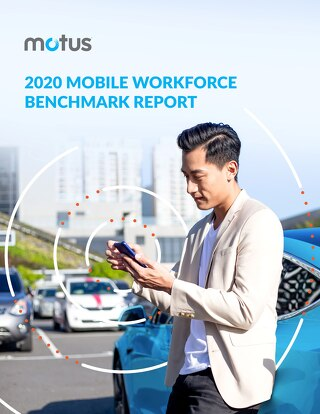2020 Mobile Workforce Benchmark Report