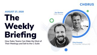 The Weekly Briefing Powered by Chorus - August 27, 2020