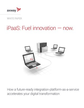 iPaaS: Fuel innovation – now.