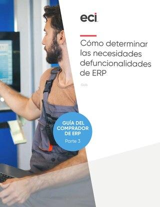 Cómo determinar las necesidades defuncionalidades de ERP