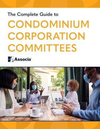 The Complete Guide to Condominium Corporation Committees