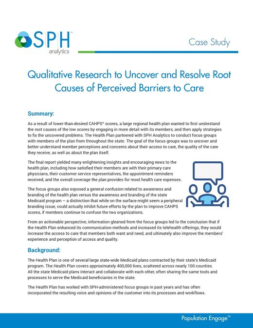 Case Study - Qualitative Research to Uncover and Resolve Root Causes of Perceived Barriers to Care