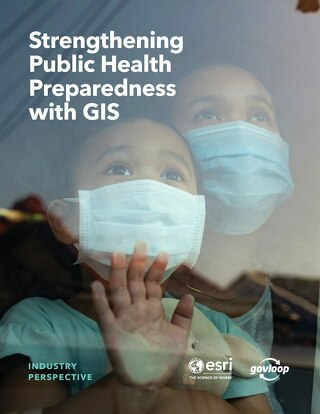 Strengthening Public Health Preparedness with GIS