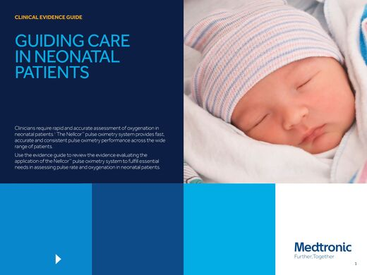CLINICAL EVIDENCE GUIDE: GUIDING CARE IN NEONATAL PATIENTS