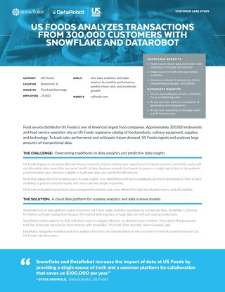 US Foods Analyzes Transactions from 300,000 Customers with Snowflake and DataRobot