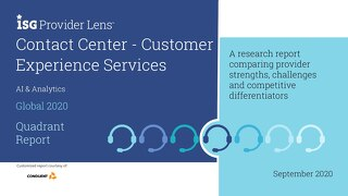 ISG Provider Lens™ Contact Center – Customer Experience Services Quadrant Report,  AI & Analytics – Global 2020