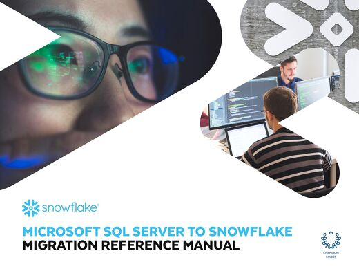 Microsoft SQL Server to Snowflake Migration Reference Manual