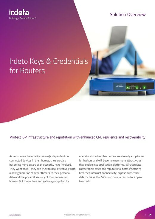 Solution Overview: Irdeto Keys & Credentials for Routers