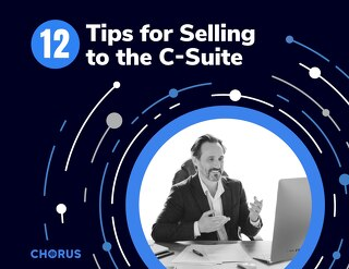 12 Tips for Selling to the C-Suite