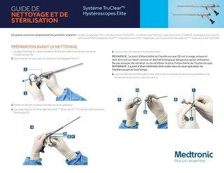Système TruClear Hystéroscopes Elite - GUIDE DE NETTOYAGE ET DE STÉRILISATION