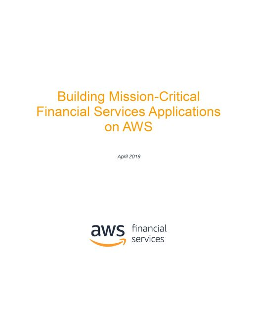 Resilient Applications on AWS for Financial Services