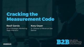 Cracking the Marketing Measurement Code - B2BSMX 2020 Slide Deck