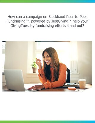 How Can Blackbaud P2P Help Your GivingTuesday Campaign Stand Out
