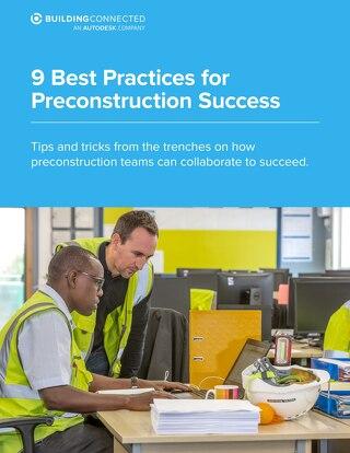 9 Best Practices For Preconstruction Success
