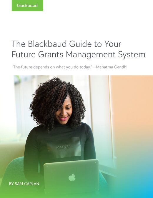 The Blackbaud Guide to Your Future Grants Management System