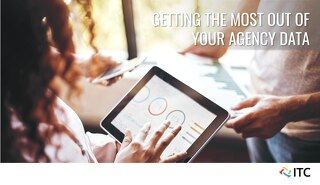 Getting the Most Out of Your Agency Data