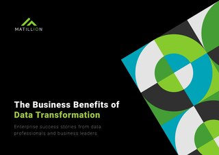 The Business Value of Data Transformation: Enterprise Success Stories from Data Professionals and Business Leaders