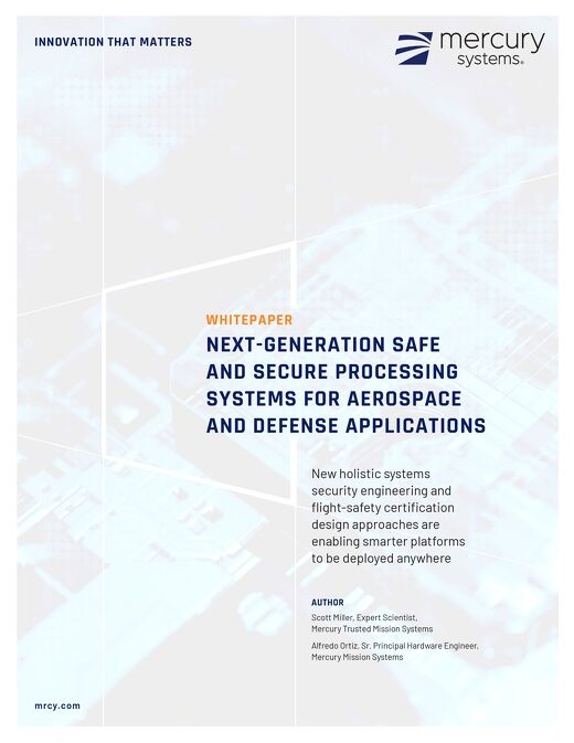 Next-Gen Safe and Secure Processing Systems for Aerospace and Defense