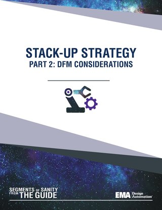 PCB Stack-Up Strategy: Part 2, DFM Considerations