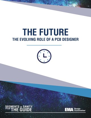 The Future: The Evolving Role of a PCB Designer