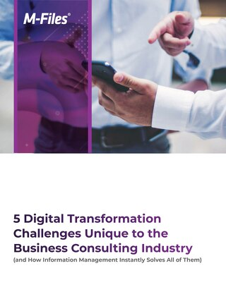 5 Digital Transformation Challenges Unique to the Business Consulting Industry