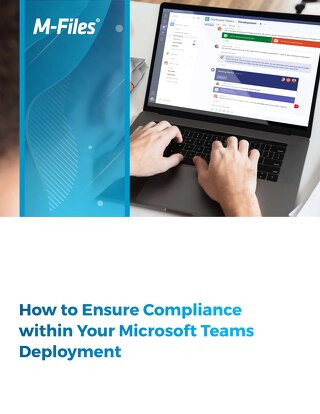 How to Ensure Compliance within Your Microsoft Teams Deployment