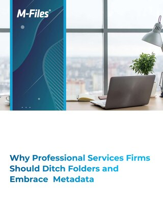 Why Professional Services Firms Should Ditch Folders and Embrace Metadata