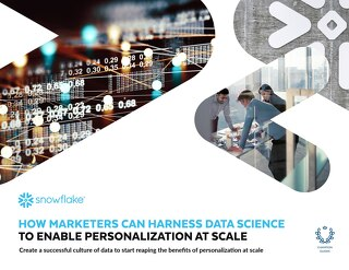 How Marketers Can Harness Data Science to Enable Personalization at Scale