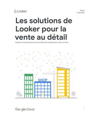 Les solutions de Looker pour la vente au détail