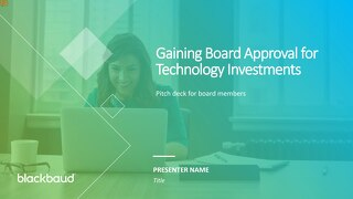 Pitch New Tech to Your Board