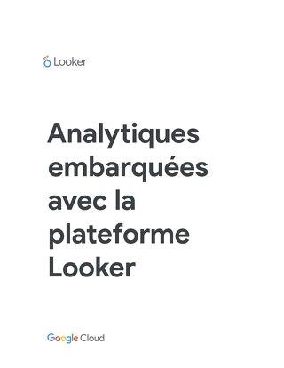 Analytiques embarquées avec la plateforme Looker