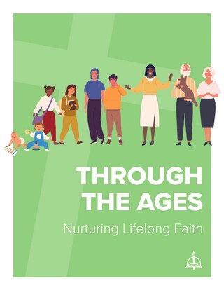 Through the Ages | A Guide to Nurturing Lifelong Faith