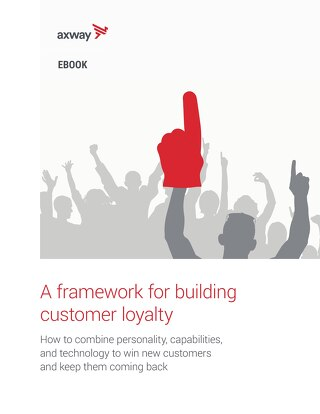 A framework for building customer loyalty