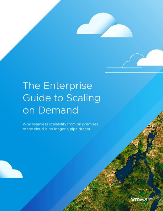 The Enterprise Guide to Scaling on Demand with VMware