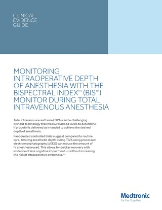 Clinical Evidence Guide: BIS™ monitoring-guided TIVA