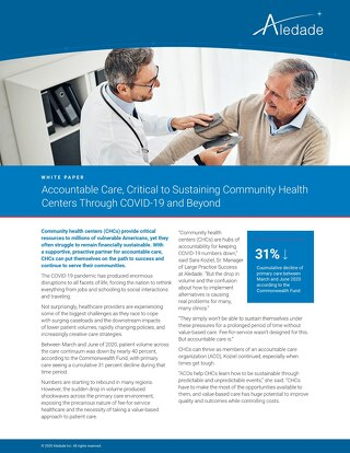 Accountable Care, Critical to Sustaining Community Health Centers Through COVID-19 and Beyond