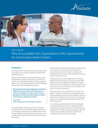 Why Accountable Care Organizations Offer Opportunities for Community Health Centers