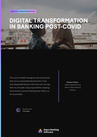 The current health crisis is hastening the realization that open information systems boost a bank's ability to remain resilient.