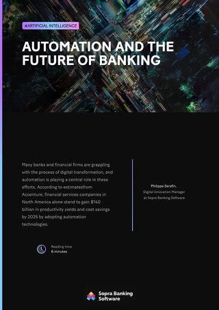 There's plenty of reason for banks to get excited about automation, but how close is the technology to becoming truly ubiquitous?