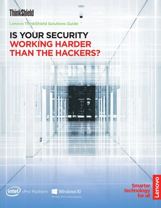 Is Your Security Working Harder than the Hackers - Lenovo ThinkShield