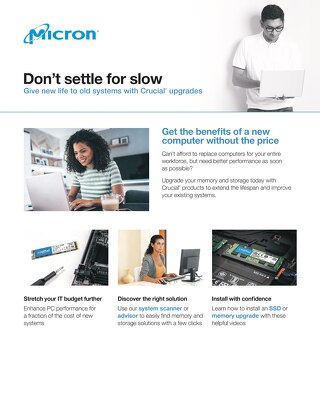 Don't Settle for Slow Upgrade to Micron