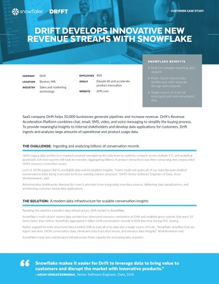 Drift Develops Innovative New Revenue Streams with Snowflake