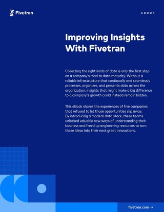 Improving Insights With Fivetran