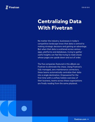 Centralizing Data with Fivetran