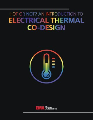 Hot or Not? An Introduction to Electrical Thermal Co-Design
